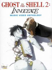 Ghost in the Shell 2: Innocence (Music Video Anthology) (Limited Edition)