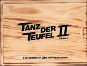 Tanz der Teufel 2 (3 Disc Extended Cut - 25th Anniversary Edition)