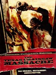 The Texas Chainsaw Massacre (Ultimate Collector's Edition)